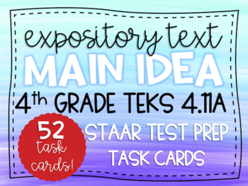 Main Idea & Supporting Details STAAR Test Prep Task Cards TEKS 4.11A Grade 4