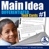 Main Idea Task Cards 1 (Differentiated)