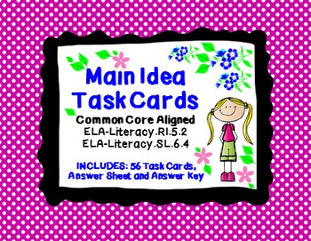 Main Idea Task Cards: 56 ELA - Literacy. RI.5.2 Task Cards