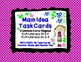 Main Idea:56 ELA-Literacy.RI.5.2 & Literacy.SL.6 Task Cards*Answer Key Included!