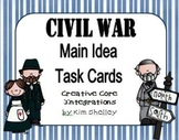 Task Cards - Civil War Main Ideas