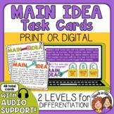 Main Idea Task Cards  Differentiated Options with Audio Support Reading Strategy