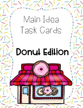 Main Idea Task Cards - Donut Edition