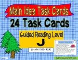 Main Idea Task Cards Guided Reading Level J  (Lexiles 350-424)