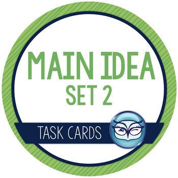 Main Idea Task Cards - Set 2   Nonfiction Texts