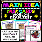 Main Idea Task Cards and Guided Mini-Lessons The World's D