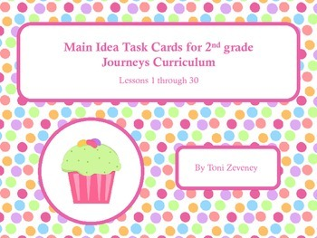 Main Idea Task Cards for Journeys 2nd Grade