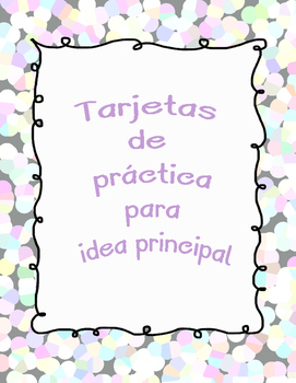 Main Idea Task Cards in Spanish