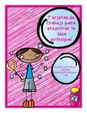 Main Idea Task Cards in Spanish / Tarjetas para encontrar la idea principal