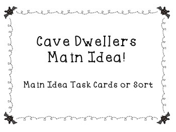 Main Idea Task Cards or Matching Activities: Cave Themed!