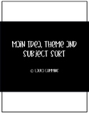 Main Idea, Theme and Subject Sort