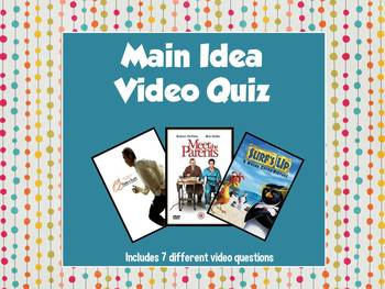 Main Idea Video Quiz