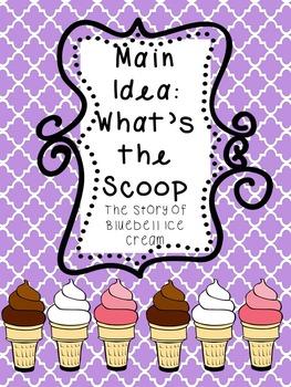 Main Idea: What's the Scoop