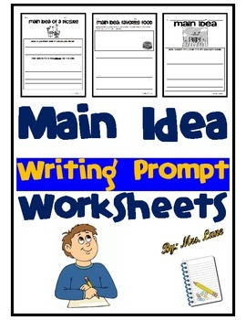 Main Idea Writing Prompt Worksheets