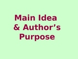 Main Idea and Author's Purpose