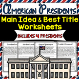 Main Idea and Best Title Worksheets- American Presidents