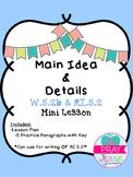 Main Idea and Detail Mini Lesson- W.5.2b and RI.5.2