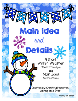 Main Idea and Detail Passages with Posters-Winter Weather Themed