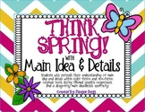 Main Idea and Detail: SPRING THEMED!