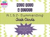 Main Idea and Detail Task Cards- RL.5.2