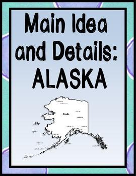 Main Idea and Details: Alaska