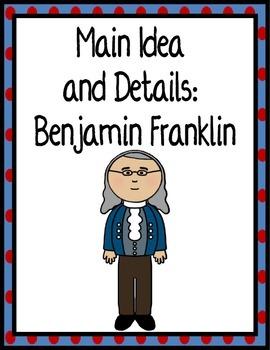 Main Idea and Details: BENJAMIN FRANKLIN