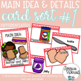 Main Idea and Details - Differentiated Card Sort Activity