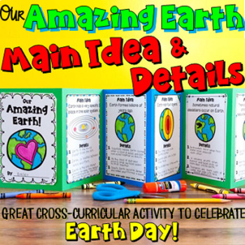 Main Idea and Details Craftivity- The Earth Foldable Book