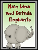 Main Idea and Details: ELEPHANTS