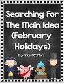 Main Idea and Details (February Holidays)