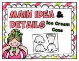 Main Idea and Details Ice Cream Cone