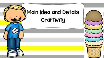 Main Idea and Details Ice Cream Craftivity