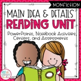 Main Idea and Details Nonfiction Reading Unit With Centers