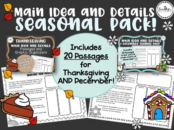 Main Idea and Details Passages + Graphic Organizers Seasonal Pack!