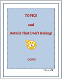 Topics and Details that Don't Belong: OOPS!