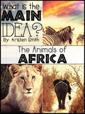 Main Idea and Details Resource- African Animals Edition