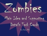 Main Idea and Details Task Cards with a Zombie Theme!
