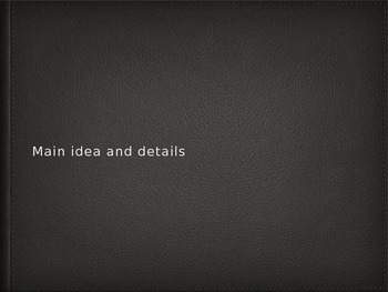 Main Idea and Details for Keynote and Powerpoint