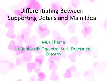 Main Idea and Key Details Differentiated- Topic- Martin Luther King