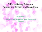 Main Idea and Key Details Differentiated- Topic- Martin Lu