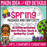 Main Idea and Key Details- Non-Fiction Spring Passages and Craft