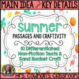 Main Idea and Key Details- Non-Fiction Summer Passages and Craft