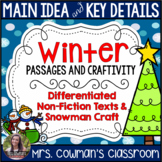 Main Idea and Key Details- Non-Fiction Winter Passages and Craft