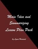 Main Idea and Summarizing Lesson Plan Pack