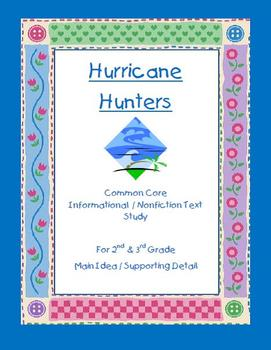 """Main Idea and Supporting Detail for """"Hurricane Hunters"""" Informational Text"""