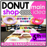 Main Idea and Supporting Details   5th Grade Donut Shop Classroom Transformation