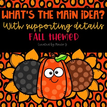 Main Idea and Supporting Details Center-- Fall Themed