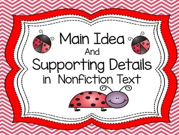 Main Idea and Supporting Details Close Reading with Inform