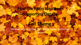 Main Idea and Supporting Details Fall Theme