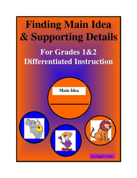 Main Idea and Supporting Details Grades 1 and 2